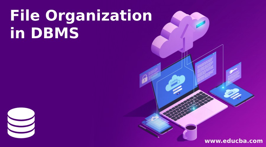 File Organization in DBMS