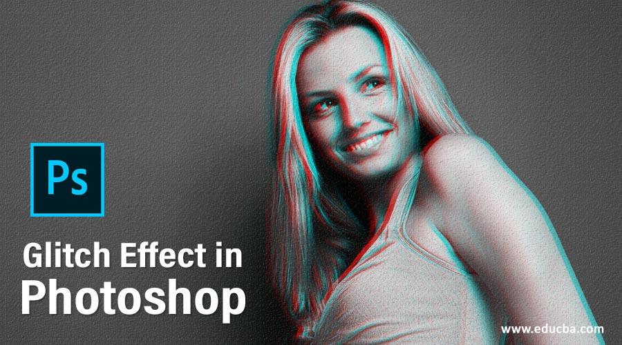 Glitch Effect in Photoshop
