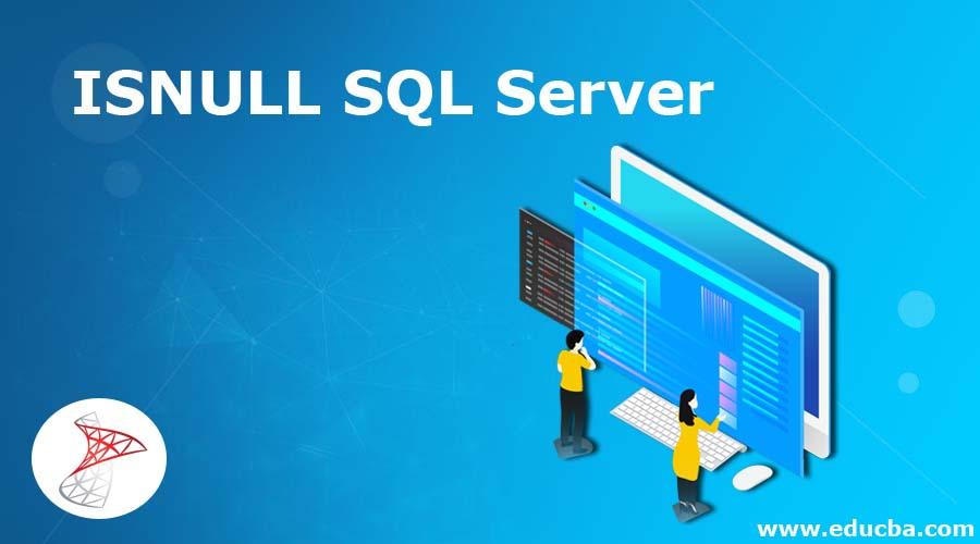 ISNULL SQL Server