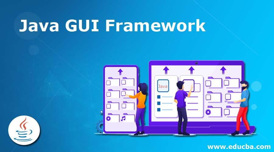 Java GUI Framework