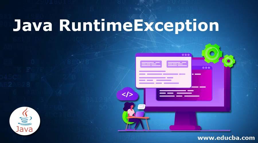 Java RuntimeException