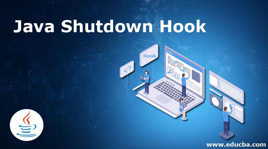Java Shutdown Hook