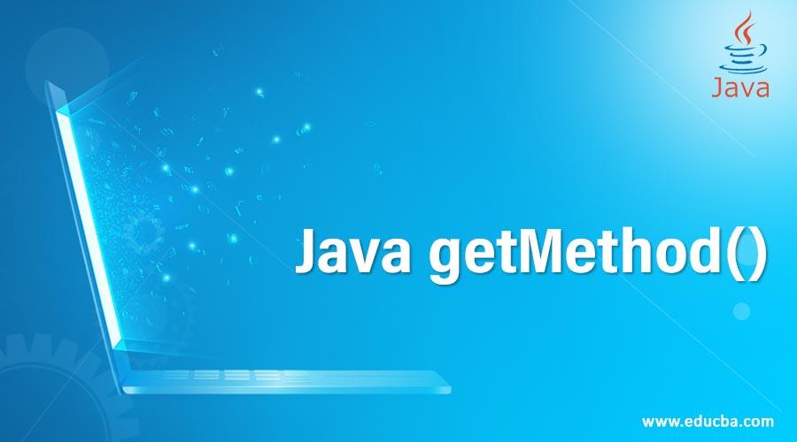 Java getMethod()