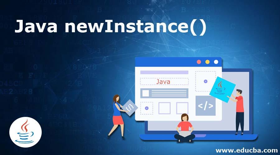 Java newInstance()