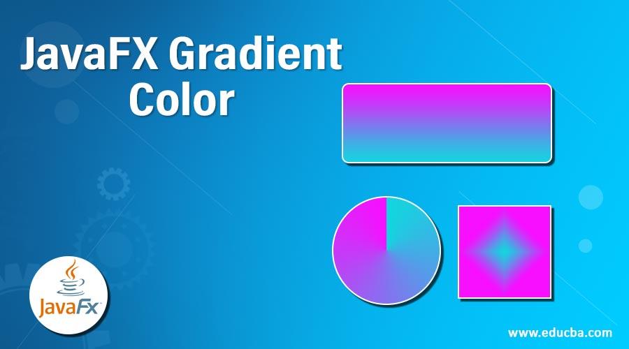 JavaFX Gradient Color