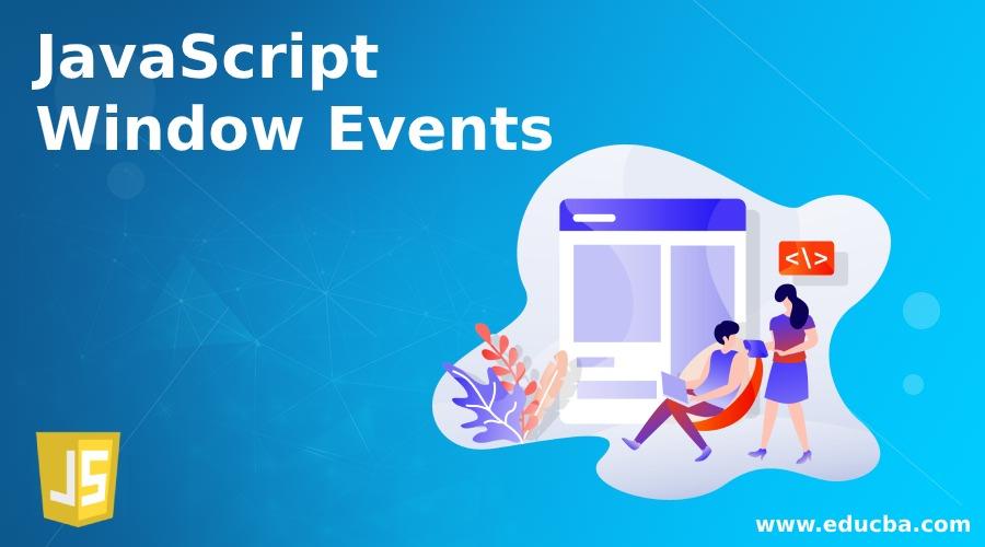 JavaScript Window Events