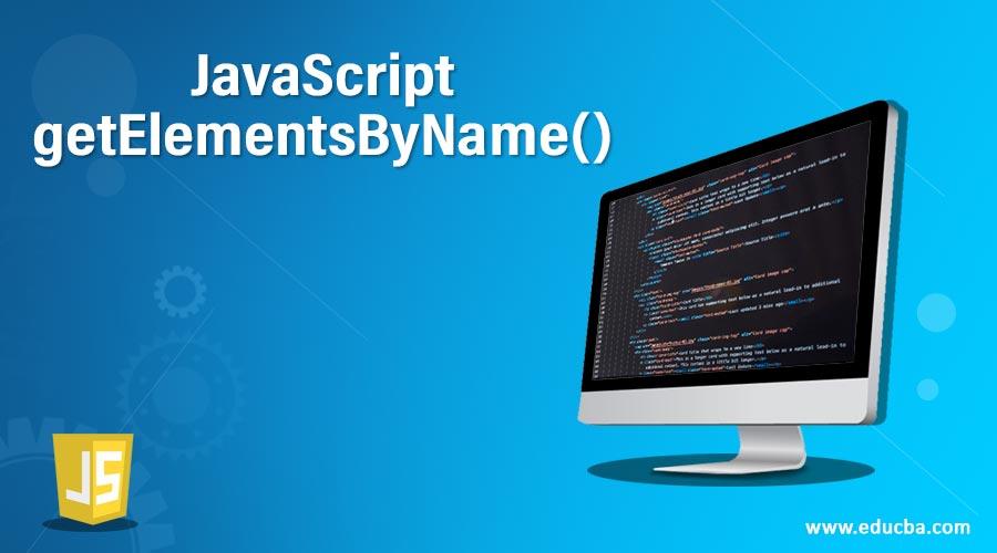 JavaScript getElementsByName()