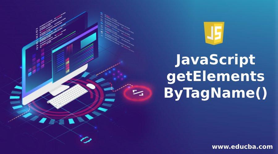JavaScript getElementsByTagName()