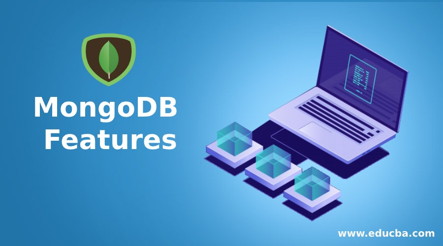 MongoDB Features