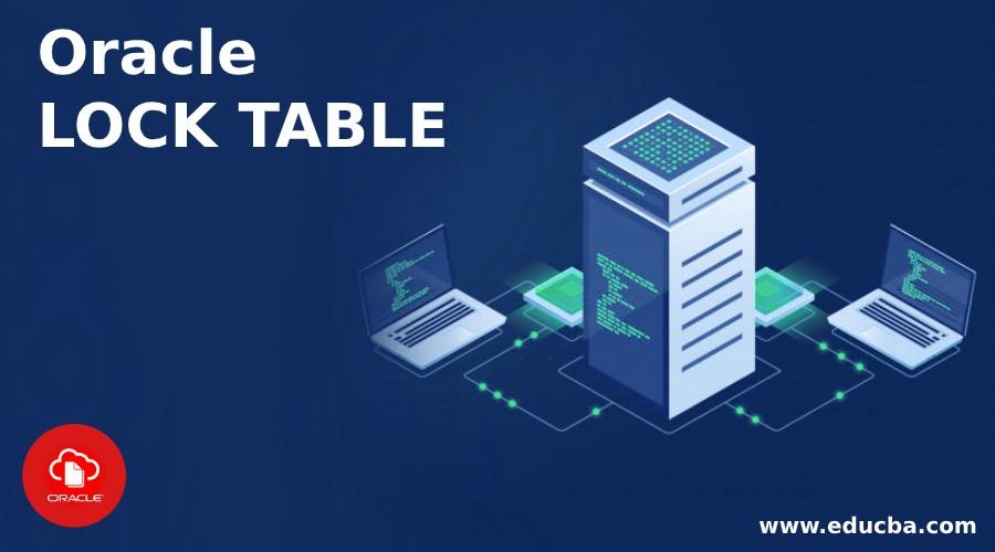 Oracle LOCK TABLE