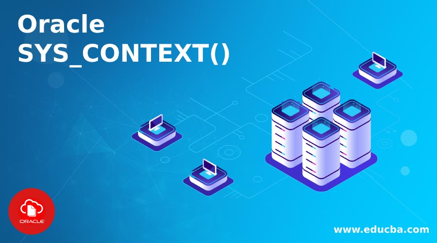 Oracle SYS_CONTEXT()