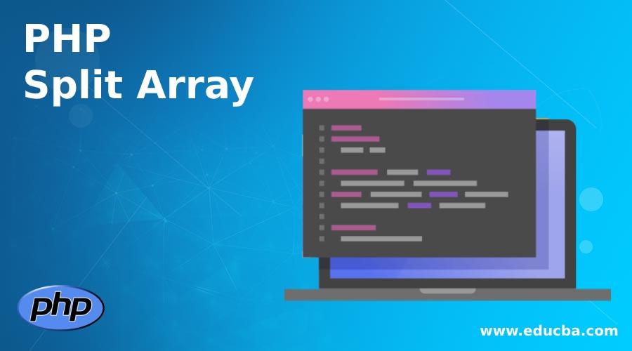 PHP Split Array