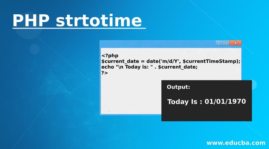 PHP strtotime