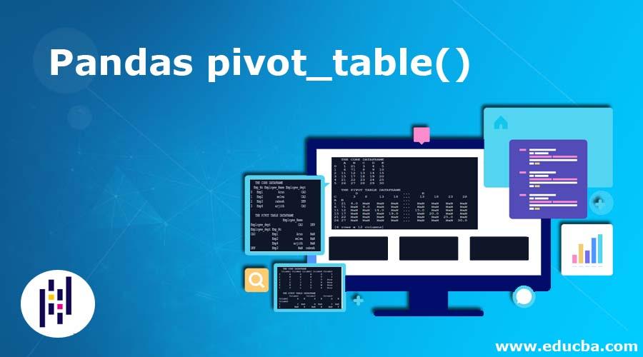Pandas pivot_table()