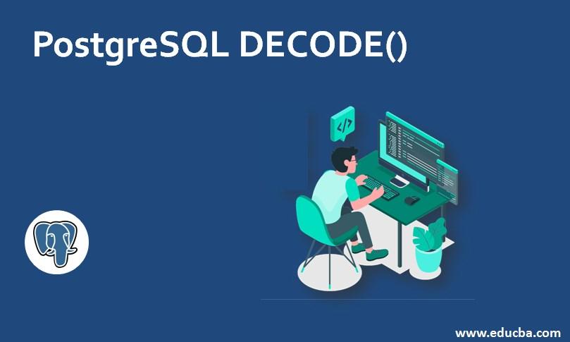 PostgreSQL DECODE()