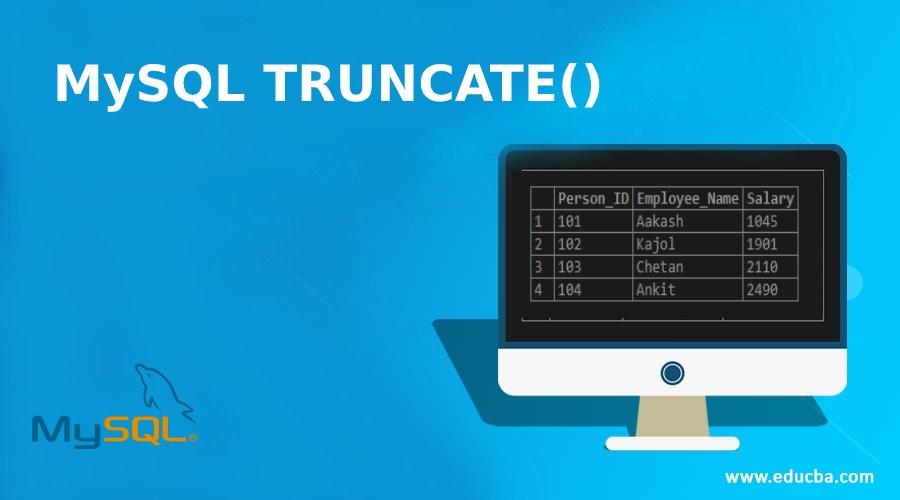MySQL TRUNCATE()