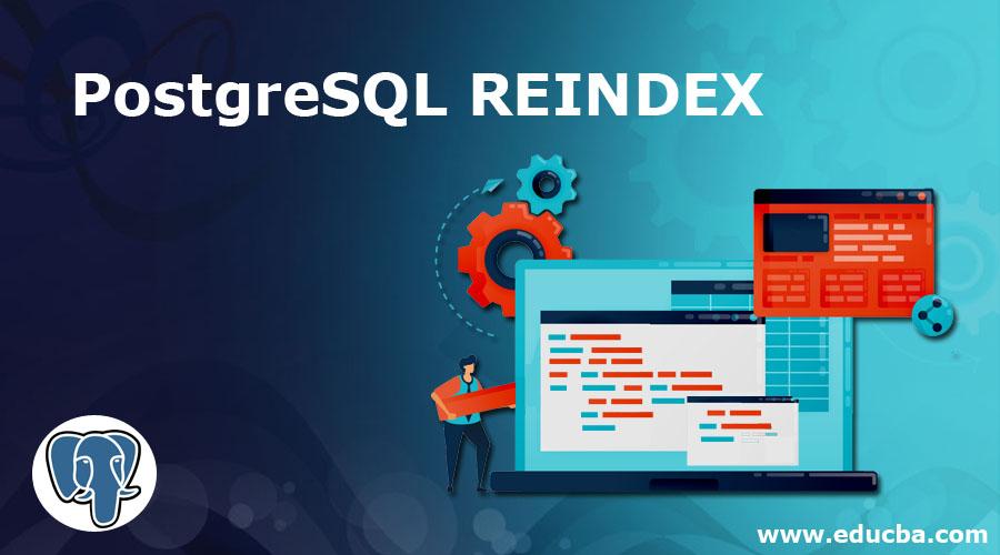 PostgreSQL REINDEX
