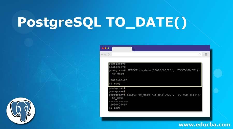 PostgreSQL TO_DATE()