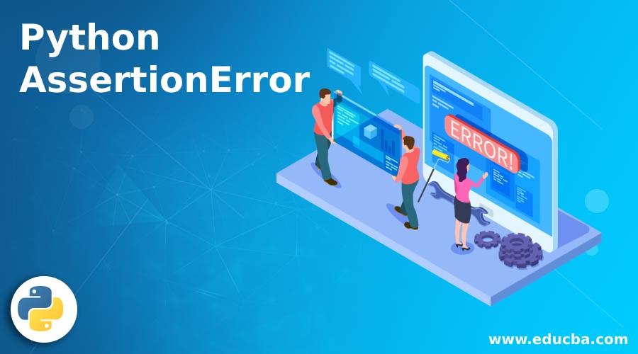 Python AssertionError