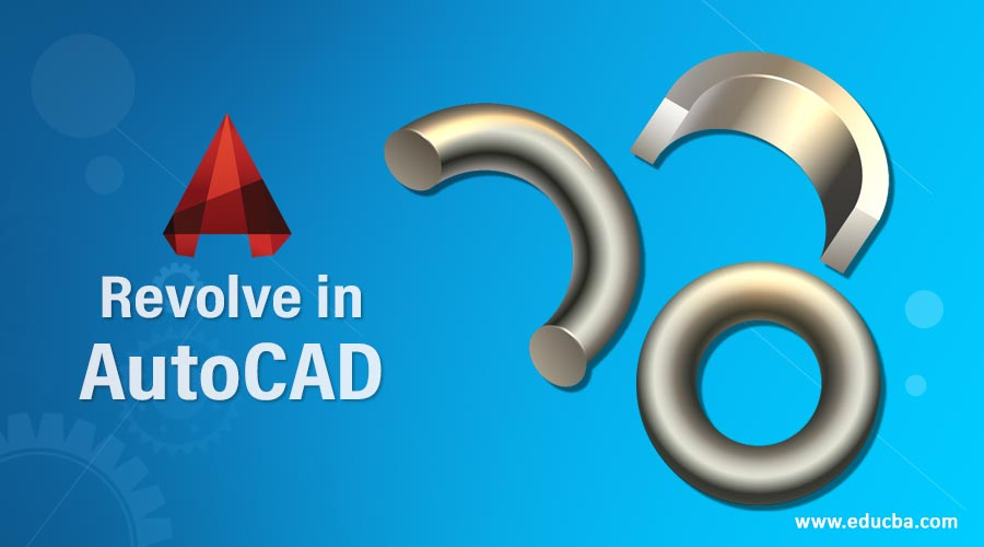 Revolve in AutoCAD