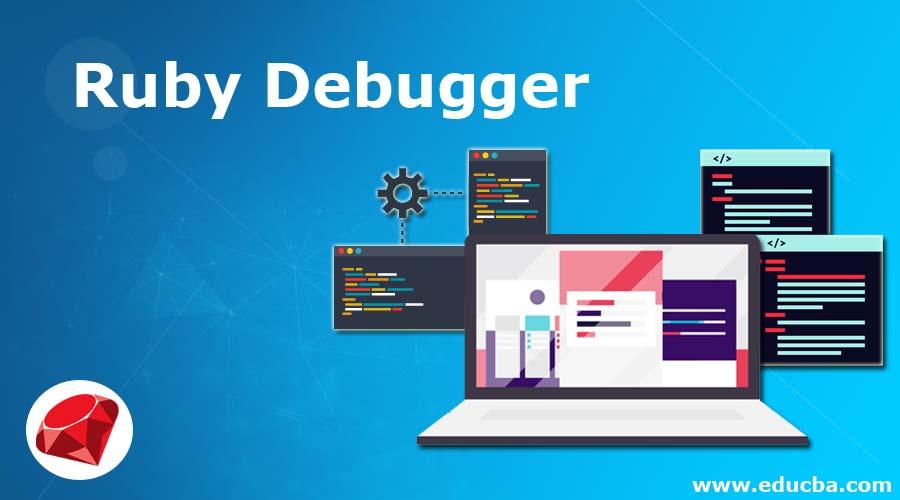 Ruby Debugger