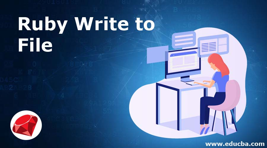 Ruby Write to File