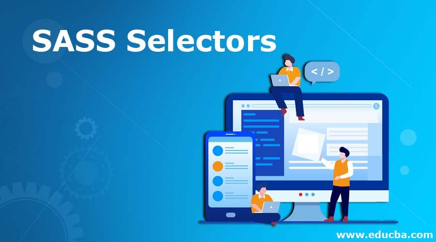 SASS Selectors