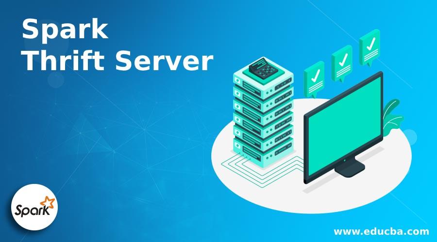 Spark Thrift Server
