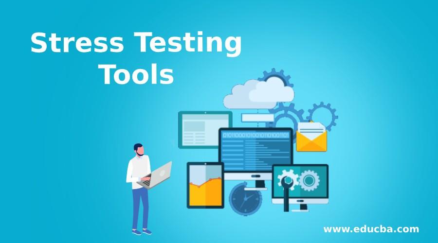 Stress Testing Tools