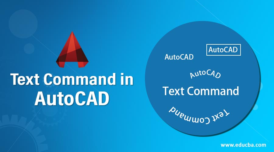 Text Command in AutoCAD