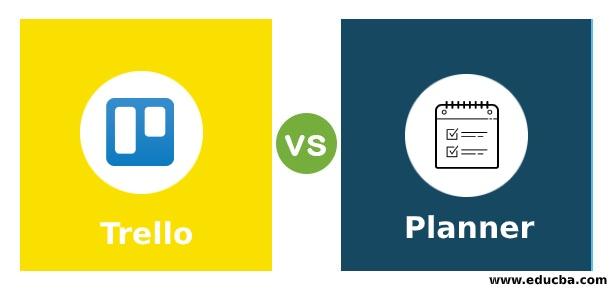 Trello vs Planner