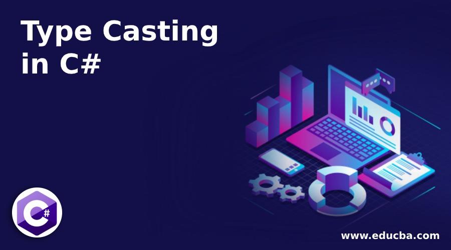 Type Casting in C#