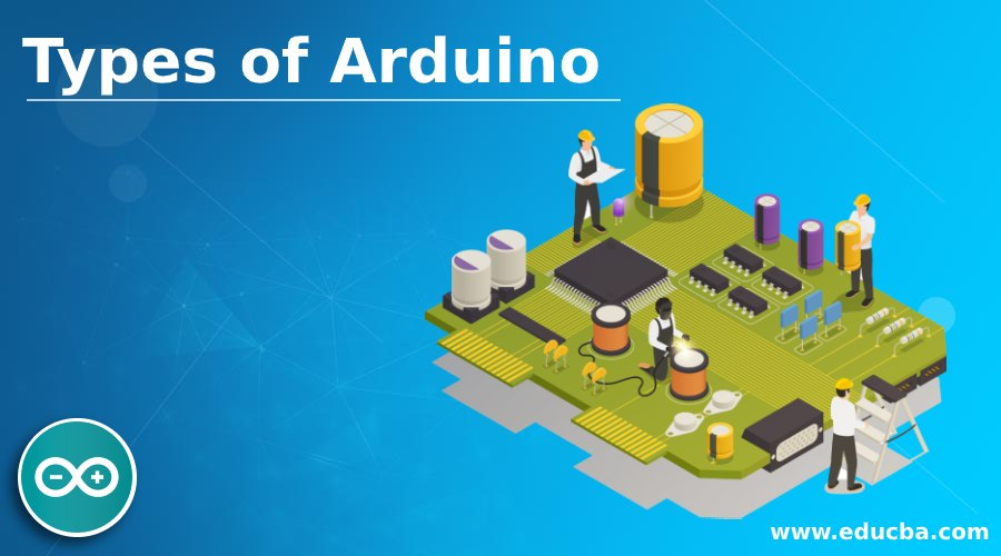 Types of Arduino