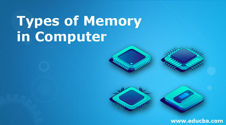 Types of Memory in Computer