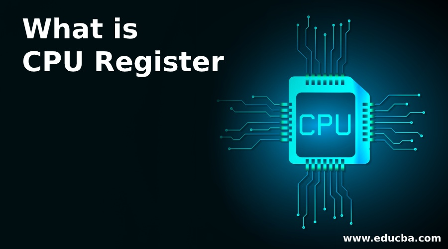 What is CPU Register