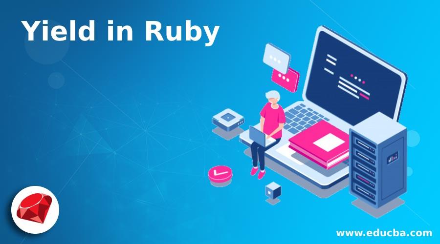 Yield in Ruby
