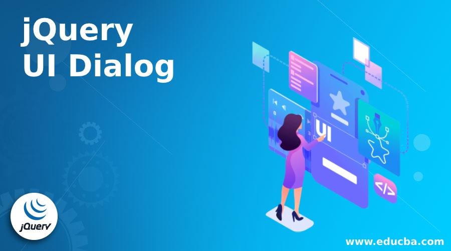 jQuery UI Dialog