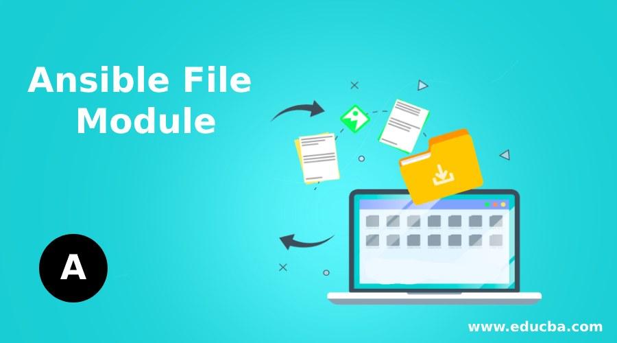 Ansible File Module