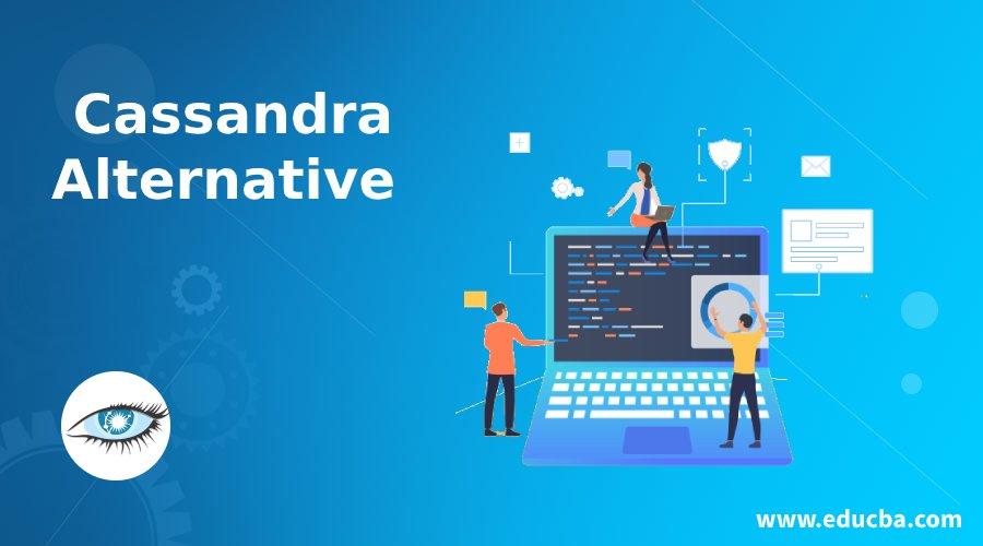 Cassandra Alternative