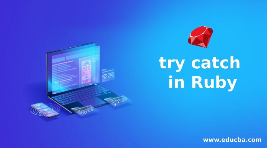 try catch in Ruby