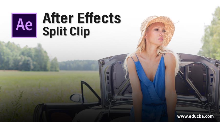 After Effects Split Clip