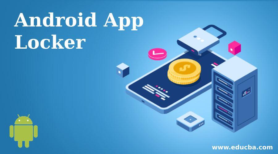 Android App Locker