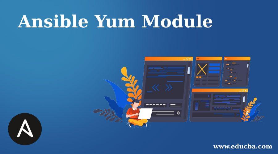 Ansible Yum Module