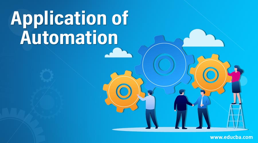 Application of Automation