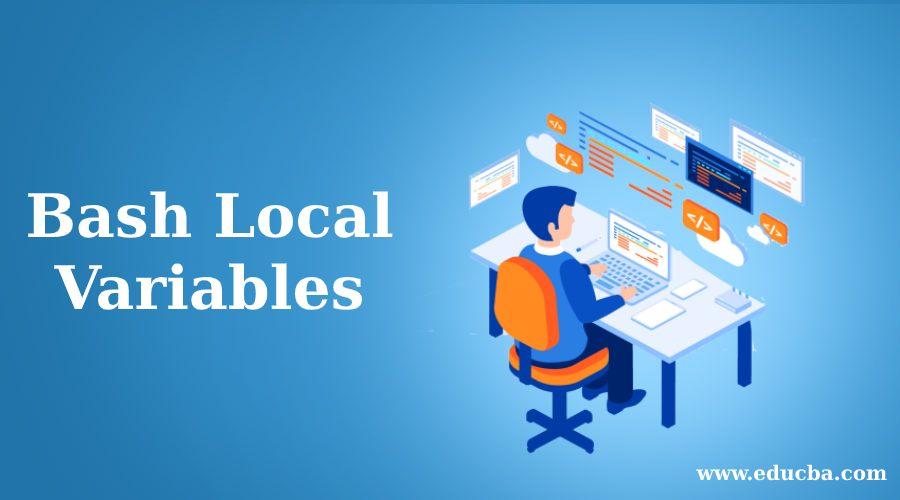 Bash Local Variables