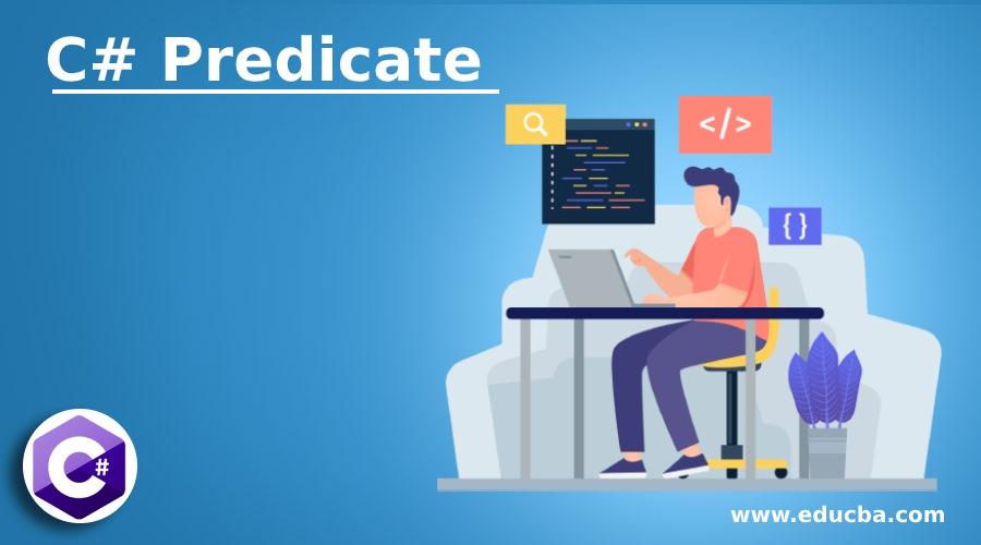 C# Predicate