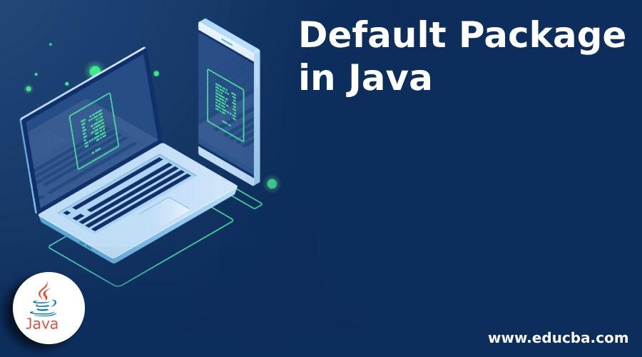 Default Package in Java