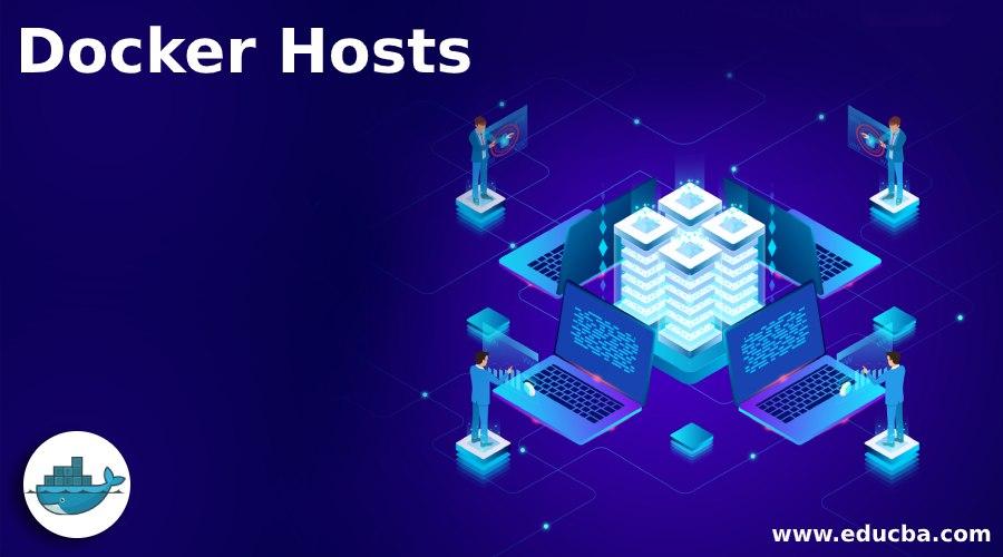 Docker Hosts