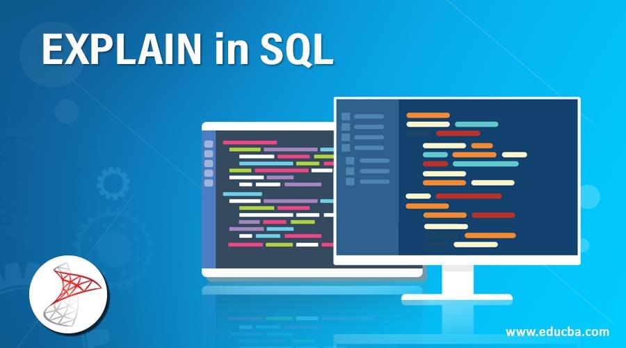 EXPLAIN-in-SQL