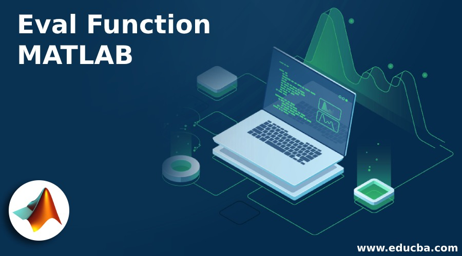 Eval Function MATLAB